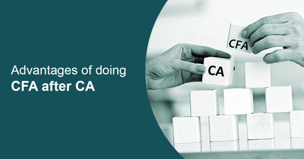 advantages-of-doing-cfa-after-ca
