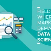 5 Fields Where Marketers Demand Data Science