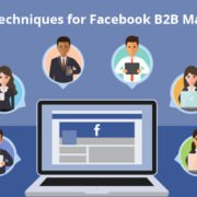 9 Best Techniques for Facebook B2B Marketing